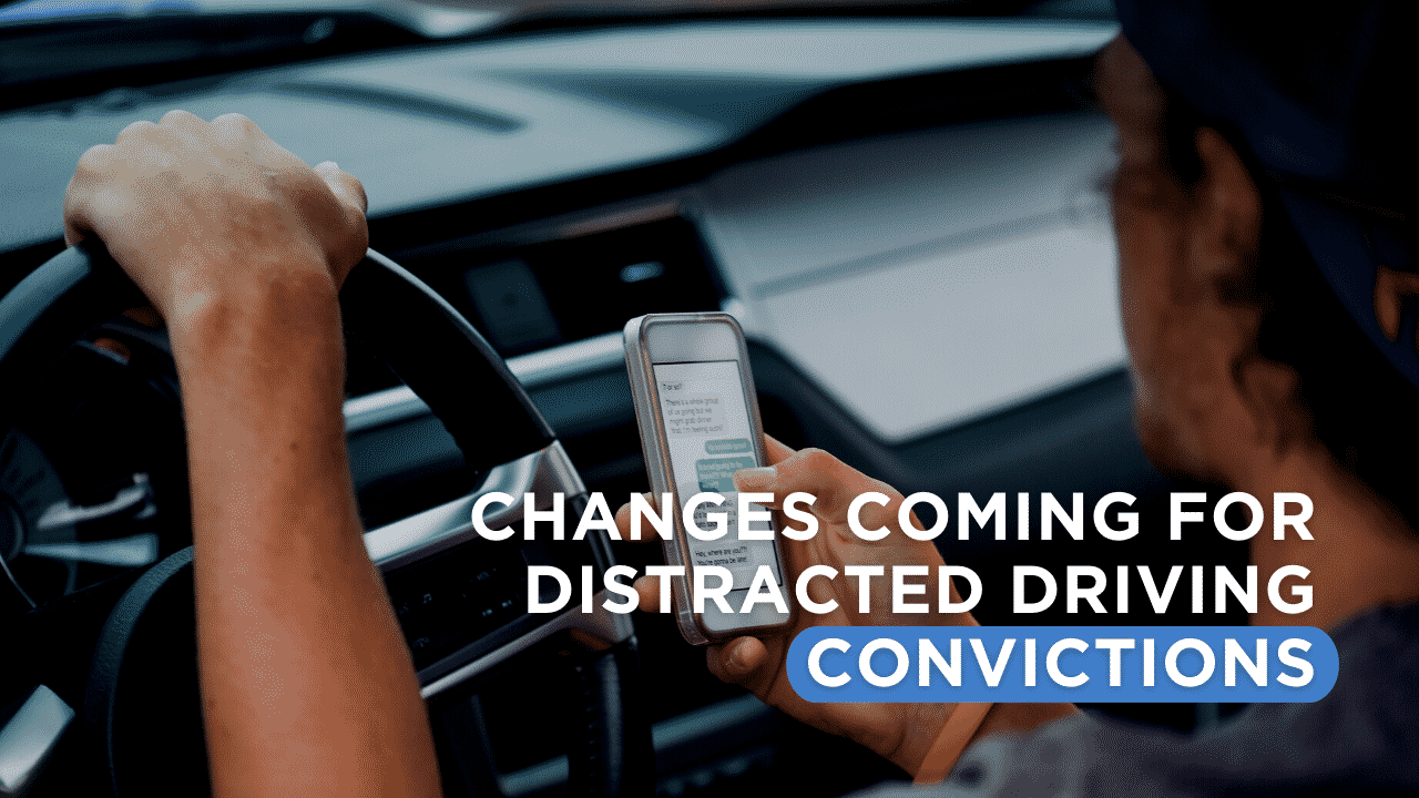 Changes Coming for Distracted Driving Convictions
